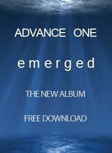 Advance One - Emerged album