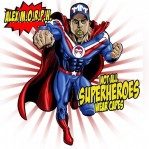 Alex M.O.R.P.H. - Not All Superheroes Wear Capes album cover