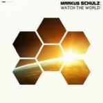 Markus Schulz - Watch The World album cover